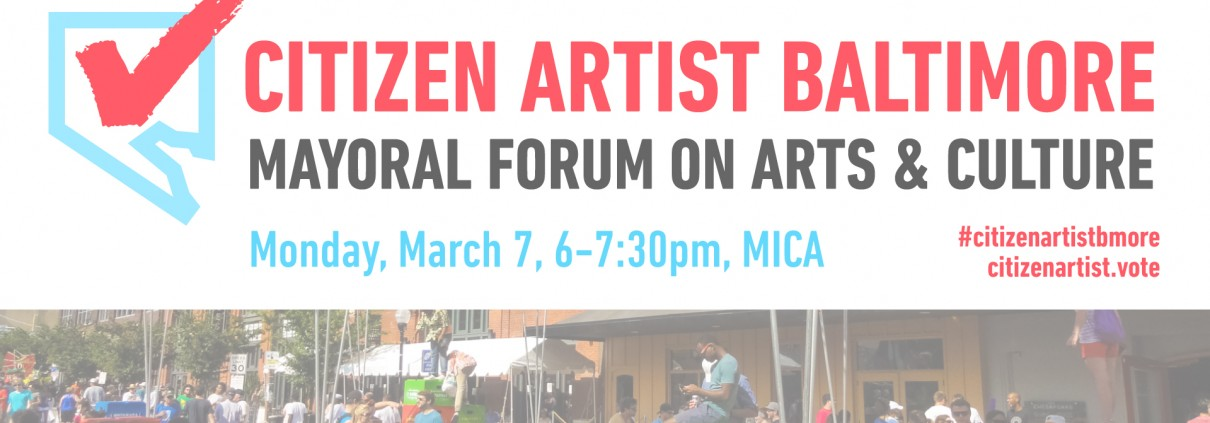 Citizen Artist Baltimore Mayoral Forum