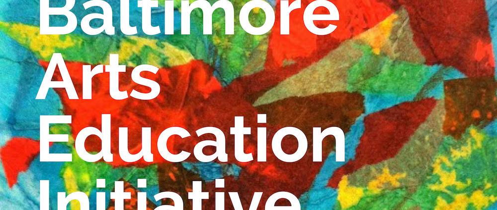 Baltimore Arts Education Initiative